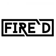 [FIRE 'D]